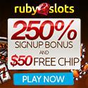 RubySlots   No Rules + Free Spins   250% Bonus   50 Free Chip