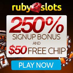 RubySlots | No Rules + Free Spins | 250% Bonus | 50 Free Chip