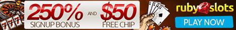 RubySlots | No Rules + Free Chip | 250% Bonus | 50 Free Chip