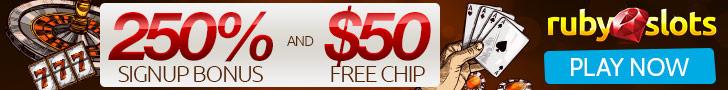 RubySlots   No Rules + Free Chip   250% Bonus   50 Free Chip